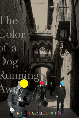 The Color of a Dog Running Away: Gwyn, Richard