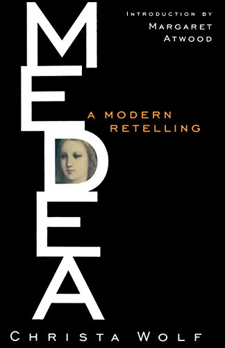 Medea: Christa Wolf