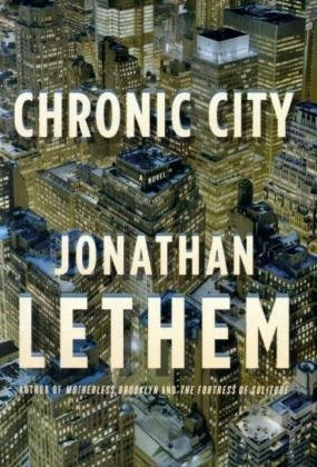 Chronic City: LETHEM, Johathan