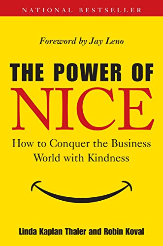 9780385518925: The Power of Nice: How to Conquer the Business World With Kindness