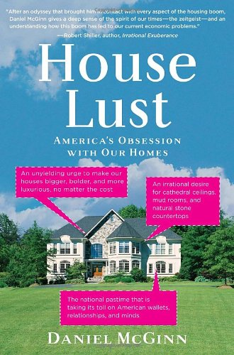 HOUSE LUST : AMERICA'S OBSESSION WITH OU