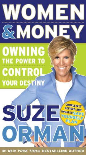 Women & Money : Owning the Power to Control Your Destiny