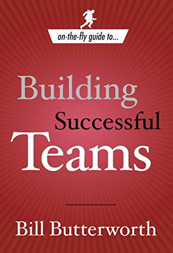 9780385519694: On-the-Fly Guide to Building Successful Teams