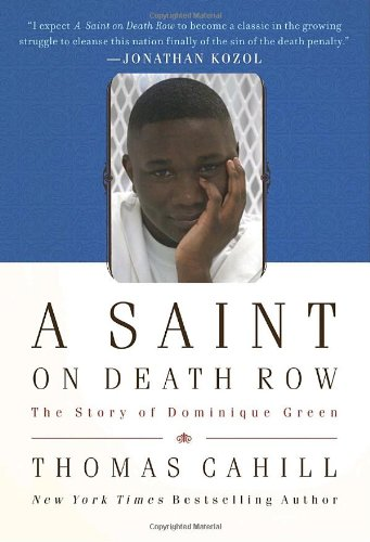 9780385520195: A Saint on Death Row: The Story of Dominique Green