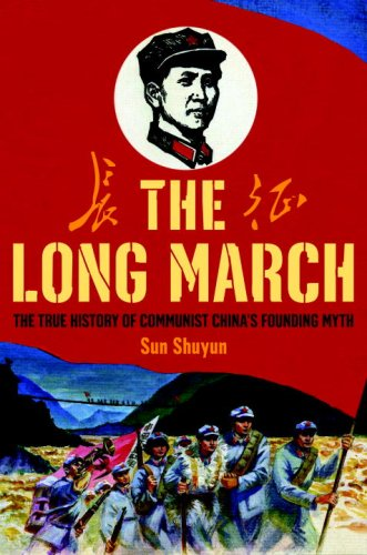 9780385520249: The Long March: The True History of Communist China's Founding Myth