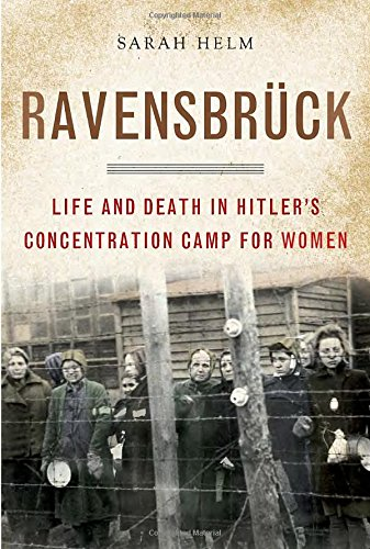 9780385520591: Ravensbruck: Life and Death in Hitler's Concentration Camp for Women