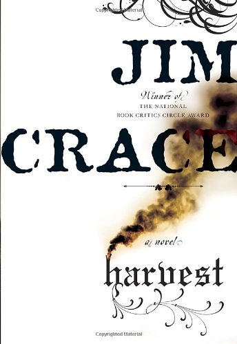 Harvest (Signed First Edition): Jim Crace