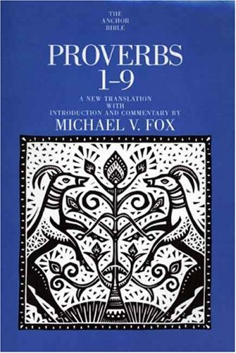 9780385520942: Proverbs 1-9: A New Translation With Introduction and Commentary (Anchor Bible)