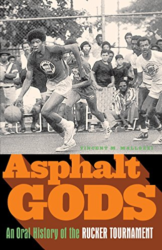9780385520997: Asphalt Gods: An Oral History of the Rucker Tournament