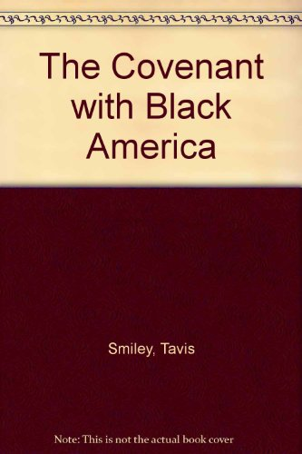 9780385521017: The Covenant With Black America
