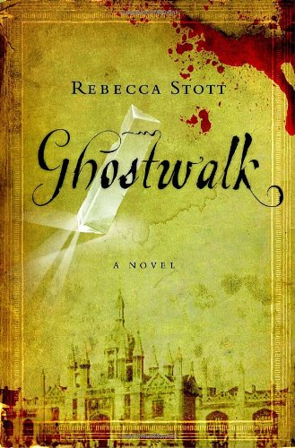 Ghostwalk (Signed First Edition): Rebecca Stott