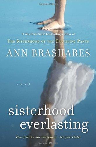 Sisterhood Everlasting (Sisterhood of the Traveling Pants, Book 6)