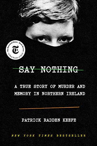 9780385521314: Say Nothing: A True Story of Murder and Memory in Northern Ireland