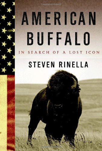 9780385521680: American Buffalo: In Search of a Lost Icon