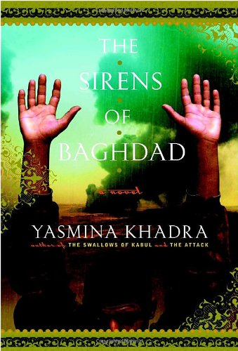 9780385521741: The Sirens of Baghdad: A Novel