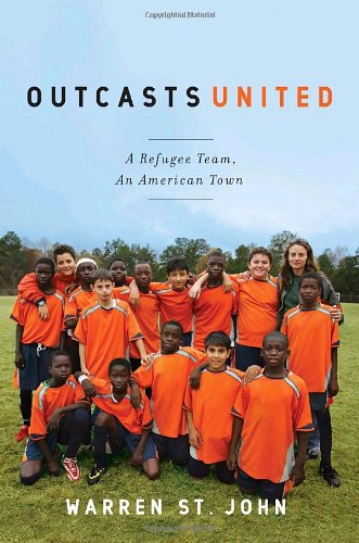 9780385522038: Outcasts United: A Refugee Team, an American Town
