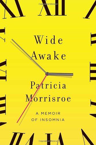 9780385522243: Wide Awake: A Memoir of Insomnia