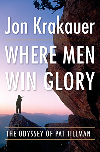 Where Men Win Glory: Krakauer, Jon