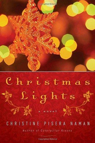 9780385522458: Christmas Lights: A Novel
