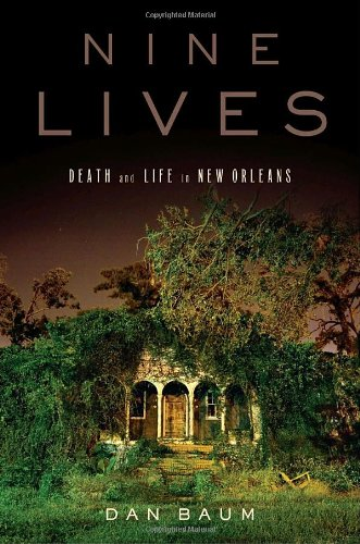 9780385523196: Nine Lives: Death and Life in New Orleans