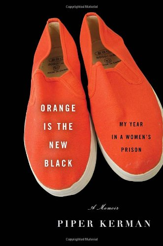 9780385523387: Orange Is the New Black: My Year in a Women's Prison