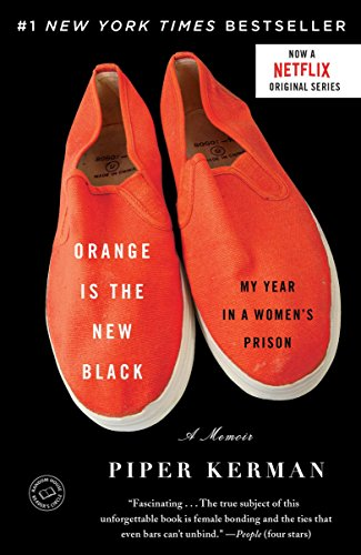 9780385523394: Orange Is the New Black: My Year in a Women's Prison