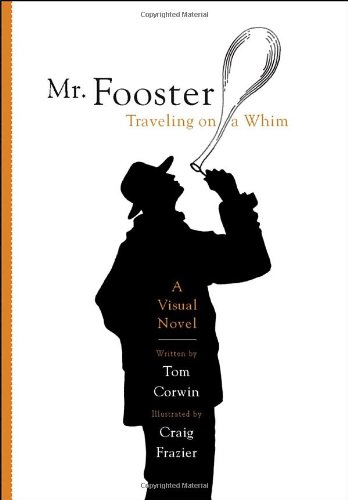Mr. Fooster: Traveling on a Whim