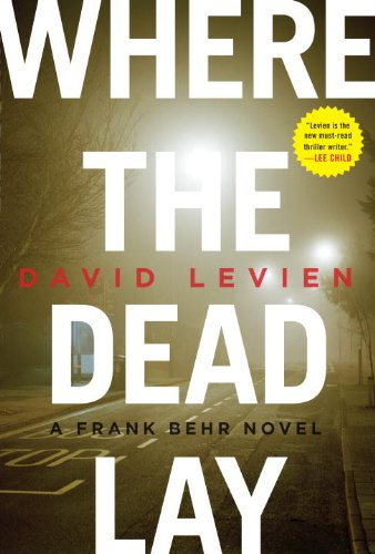 Where the Dead Lay: Levien, David