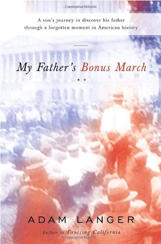 9780385523721: My Father's Bonus March