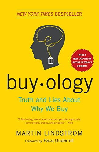 9780385523899: Buy-ology. Truth and lies about why we buy