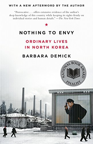 9780385523912: Nothing to Envy: Ordinary Lives in North Korea
