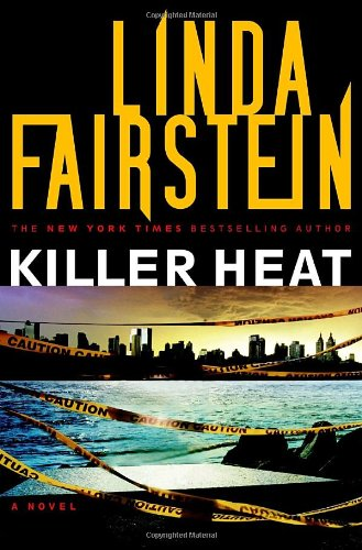 Killer Heat ***SIGNED***: Linda Fairstein