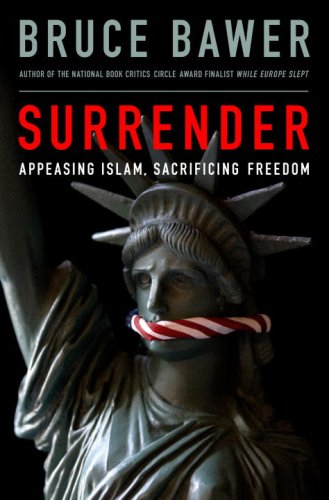 9780385523981: Surrender: Appeasing Islam, Sacrificing Freedom