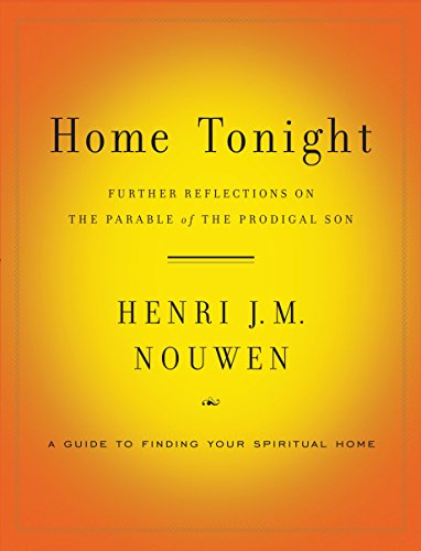9780385524445: Home Tonight: Further Reflections on the Parable of the Prodigal Son