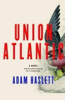Union Atlantic: Haslett, Adam