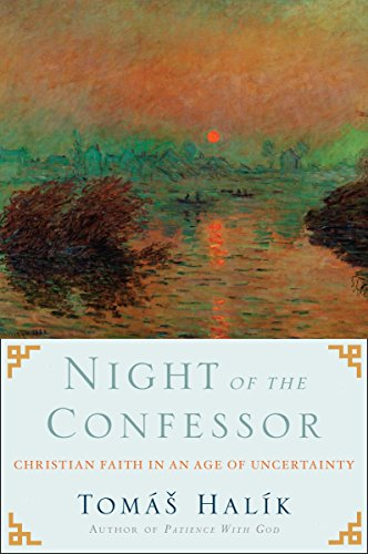 9780385524520: Night of the Confessor: Christian Faith in an Age of Uncertainty