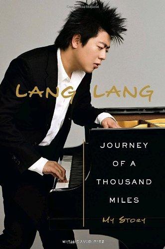 Journey of a Thousand Miles: My Story: Lang, Lang; Ritz, David