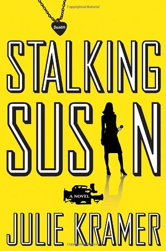 Stalking Susan ***SIGNED***: Julie Kramer