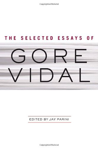 9780385524841: The Selected Essays of Gore Vidal