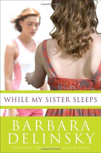 9780385524926: While My Sister Sleeps