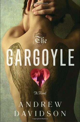 GARGOYLE (Signed First Edition): Andrew Davidson