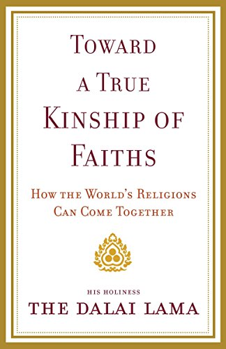 9780385525060: Toward a True Kinship of Faiths: How the World's Religions Can Come Together