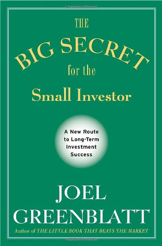 9780385525077: The Big Secret for the Small Investor: A New Route to Long-Term Investment Success