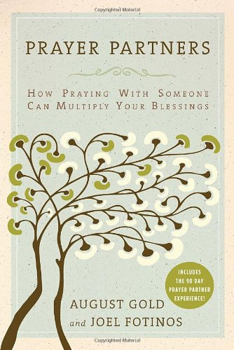 9780385525145: Prayer Partners: How Praying with Someone Can Multiply Your Blessings