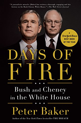 9780385525190: Days of Fire: Bush and Cheney in the White House