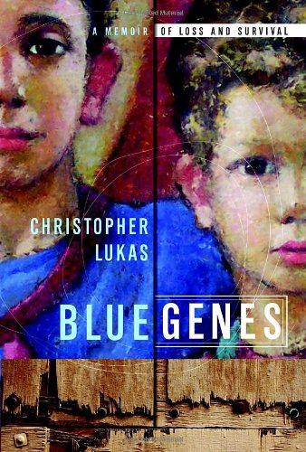 9780385525206: Blue Genes: A Memoir of Loss and Survival
