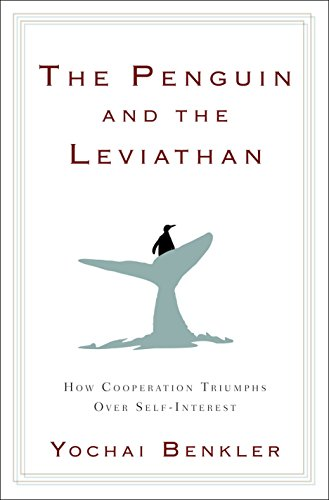9780385525763: The Penguin and the Leviathan: How Cooperation Triumphs over Self-Interest