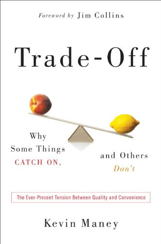 9780385525947: Trade-Off: Why Some Things Catch On, and Others Don't
