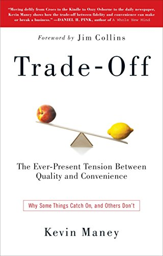9780385525954: Trade-Off: Why Some Things Catch On, and Others Don't