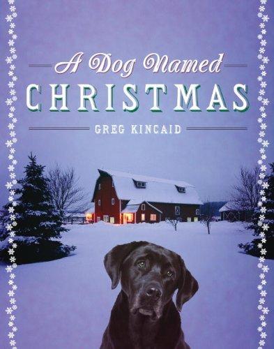 9780385525985: A Dog Named Christmas